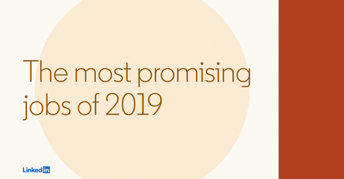 The most promising jobs of 2019