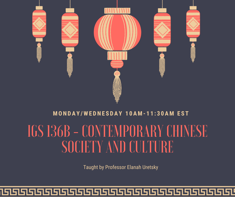 IGS 136b - Contemporary Chinese Society and Culture Fall 2021