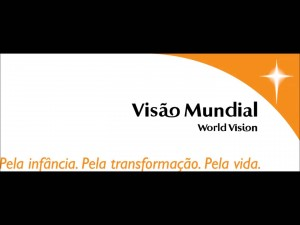 World Vision Brazil´s Logo with one of its taglines. Meaning ´For Children.For Change.For Life´