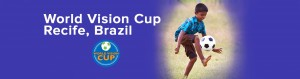World Vision Cup Brazil´s Poster
