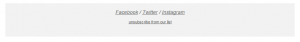 Mailchimp's ubiquitous email footer, common in emails we probably all subscribe to.